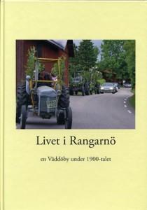 Livet i Rangarnö - en Väddöby under 1900-talet